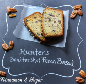 Hunter's Scattershot Pecan Bread