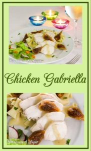 Chicken Gabriella is an elegant dish! Braised chicken in Armagnac and Pinot Grigio produces succulent meat that is flavored with plump figs and garlic.