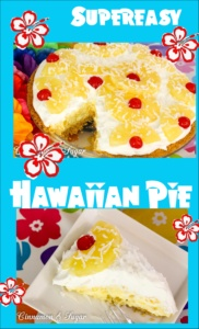 Supereasy Hawaiian Pie combine a few pantry and dairy staple ingredients together, creating a delectable dessert that will have you dreaming of the islands!
