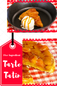 Five-Ingredient Tarte Tatin has simple ingredients but the this dessert is anything but plain. Caramelized butter & sugar elevate apples and pastry to yum!