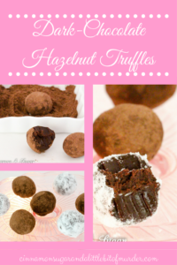 A fuss-free recipe, Dark-Chocolate Hazelnut Truffles is a decadent, mouthwatering treat that will have your friends and family begging for more!