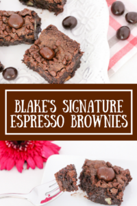 Blake's Signature Espresso Brownies are super rich, super gooey, and super delectable! Perfect for a mid-morning pick-me-up snack with a cup of coffee or after-dinner dessert with a cup of espresso!