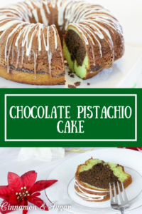 Relying on a boxed mix and convenience items and just in time for the holidays, Chocolate Pistachio Cake is a delectably luscious dessert that will impress!