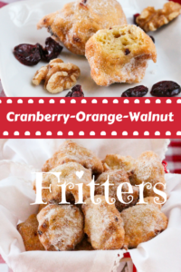 Cranberry-Orange-Walnut Fritters are small fried balls of yumminess! Studded with bits of tart cranberries, crunchy walnuts and plenty of orange zest, these will become a family favorite for special breakfasts or snacks.