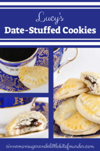 Lucy's Date-Stuffed Cookies have a sweet, cinnamon-y filling that is encased in flaky cookie dough -- like a mini turnover! Recipe shared with permission granted by Tina Kashian, author of ONE FETA IN THE GRAVE.