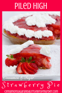 Beautiful jewel-toned Piled High Strawberry Pie combines both fresh and cooked strawberries while sweetened whipped cream provides the crowning touch. Recipe shared with permission granted by Krista Davis, author of THE DIVA SWEETENS THE PIE.
